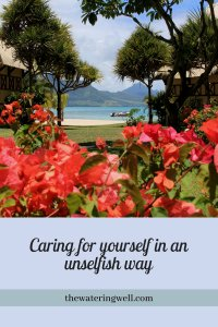 caring-for-self-in-an-unselfish-way