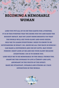Becoming a memorable woman