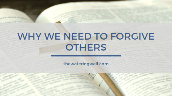 why-should-we-forgive-others