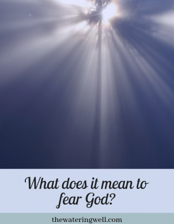 What does it mean to fear God?