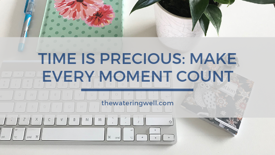 Make-every-moment-count